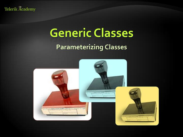 Parameterizing Classes