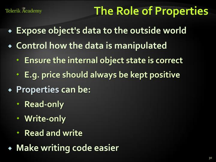 The Role of Properties