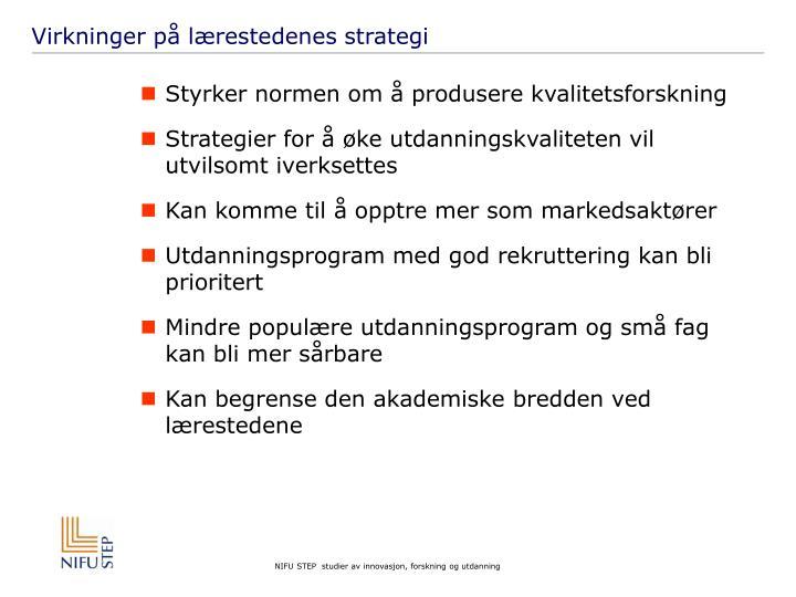 Virkninger på lærestedenes strategi