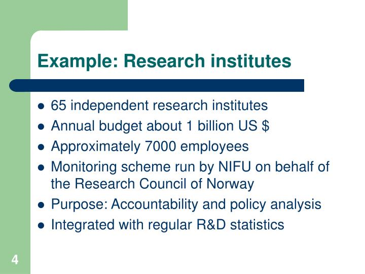 Example: Research institutes