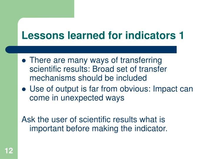 Lessons learned for indicators 1