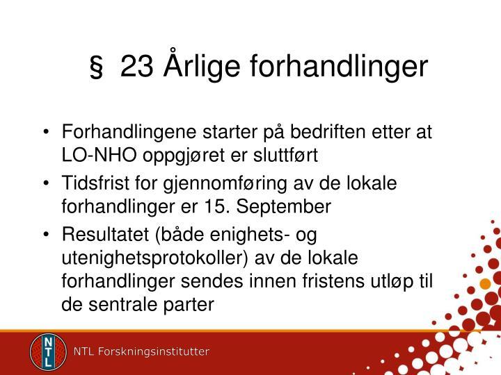 § 23 Årlige forhandlinger
