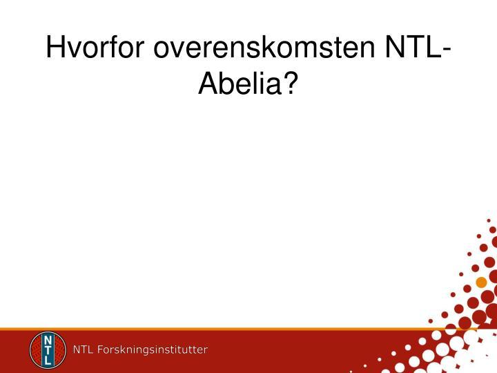 Hvorfor overenskomsten NTL-Abelia?