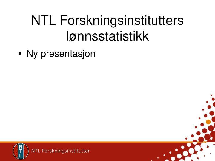 NTL Forskningsinstitutters lønnsstatistikk