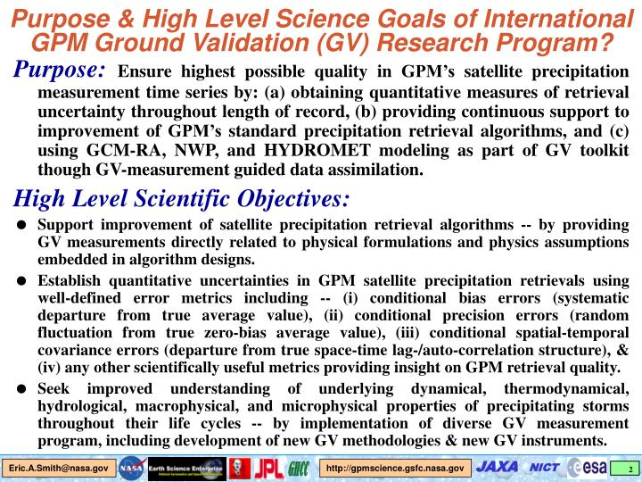 Purpose & High Level Science Goals of International GPM Ground Validation (GV) Research Program?