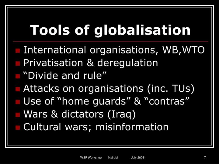 Tools of globalisation