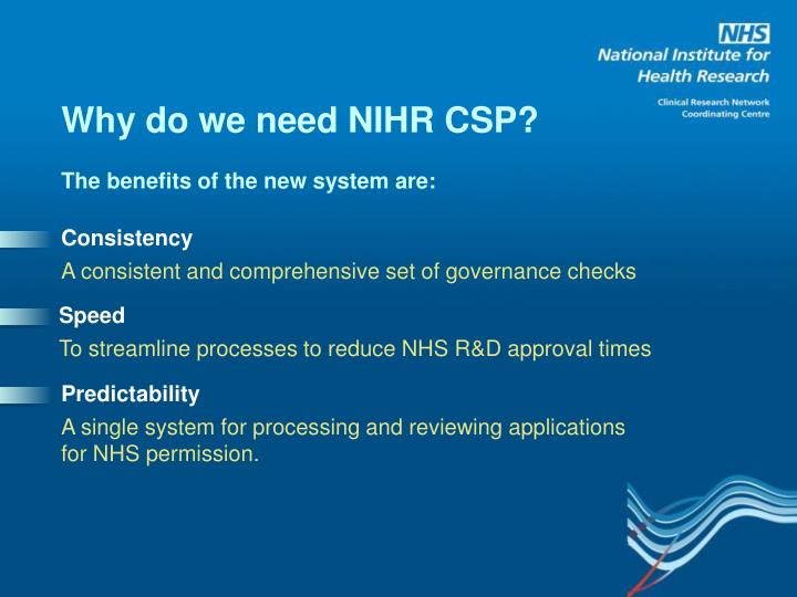 Why do we need NIHR CSP?