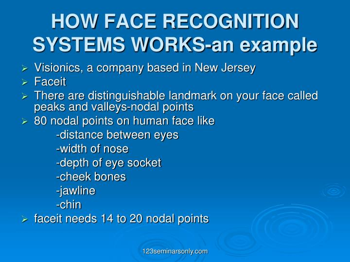 HOW FACE RECOGNITION SYSTEMS WORKS-an example