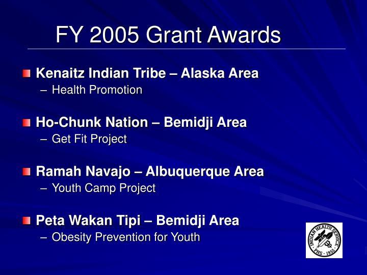 FY 2005 Grant Awards