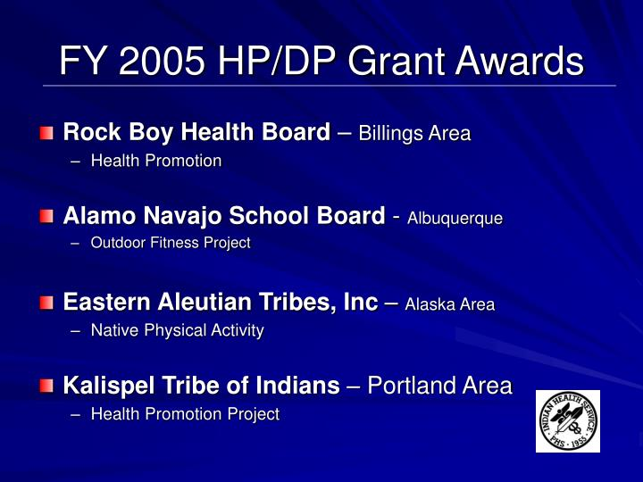 FY 2005 HP/DP Grant Awards