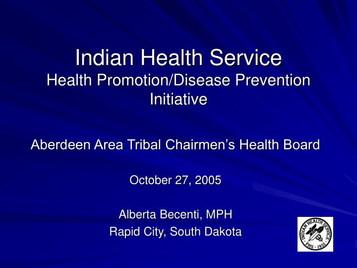 Indian health service health promotion disease prevention initiative