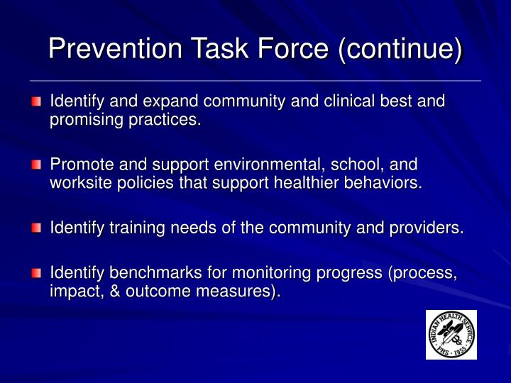 Prevention Task Force (continue)