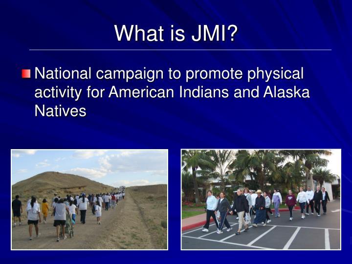 What is JMI?