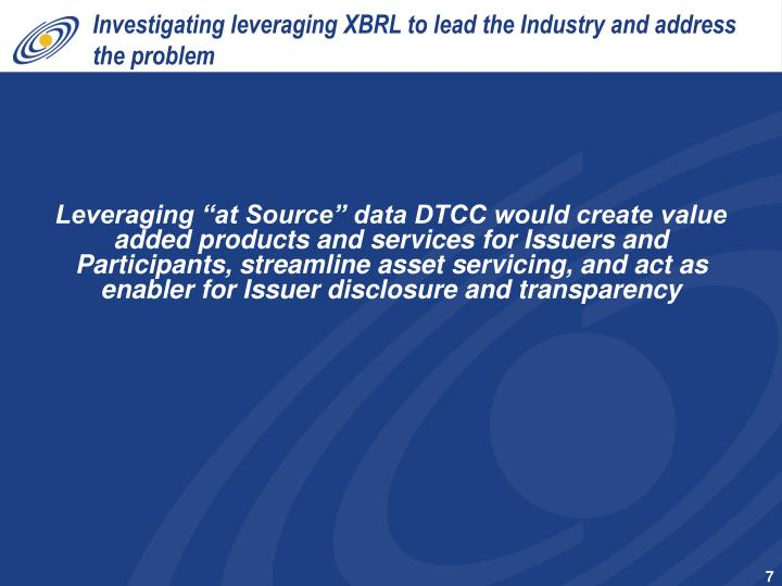 Investigating leveraging XBRL to lead the Industry and address the problem