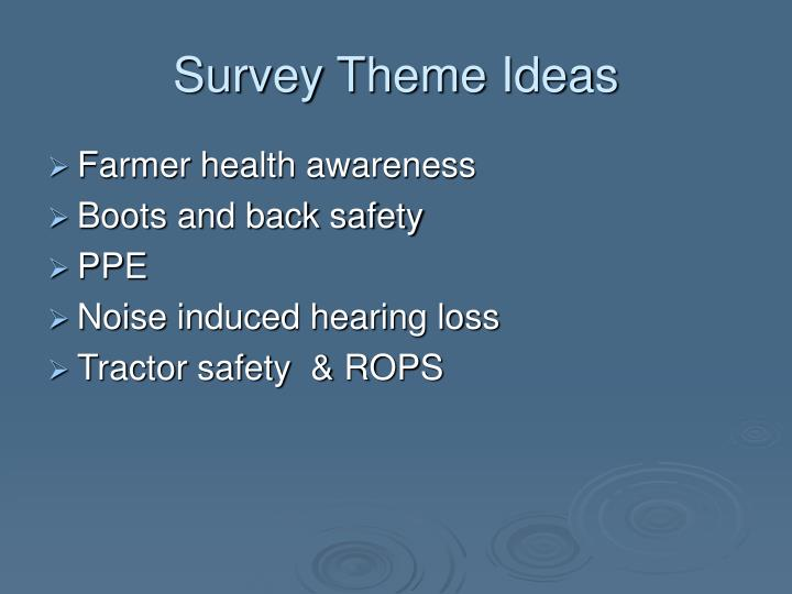 Survey Theme Ideas