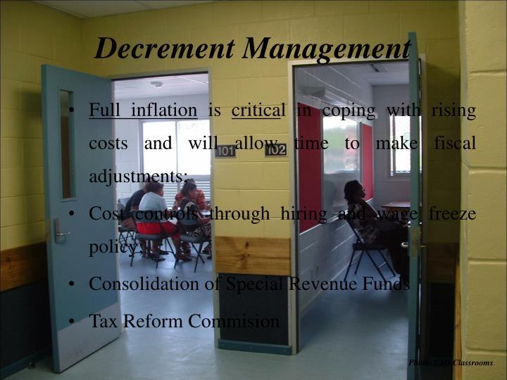Decrement Management
