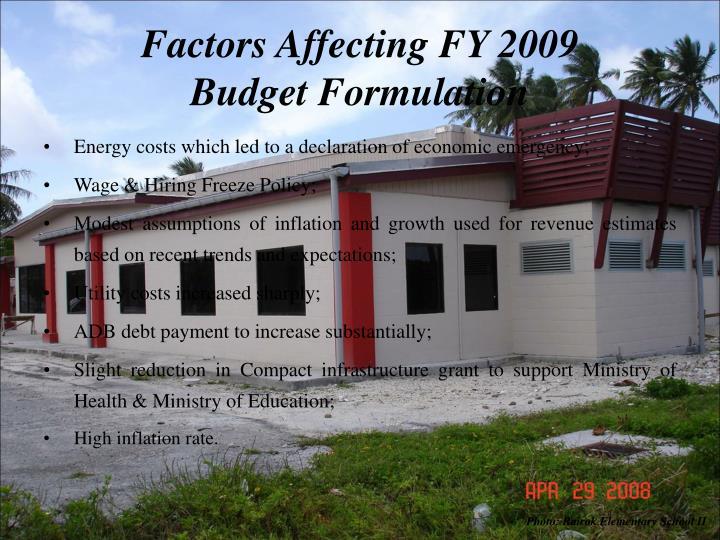Factors Affecting FY 2009