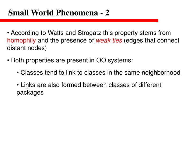 Small World Phenomena - 2