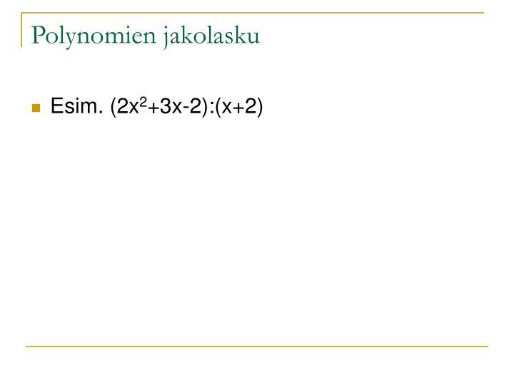 Polynomien jakolasku
