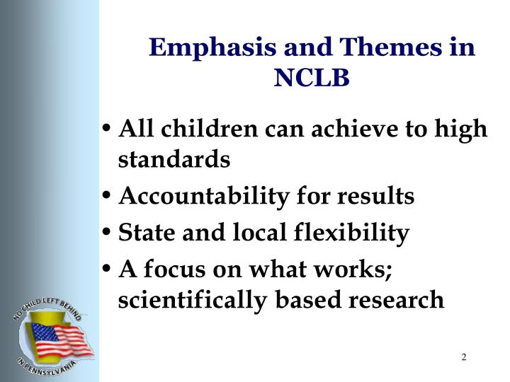 Emphasis and themes in nclb