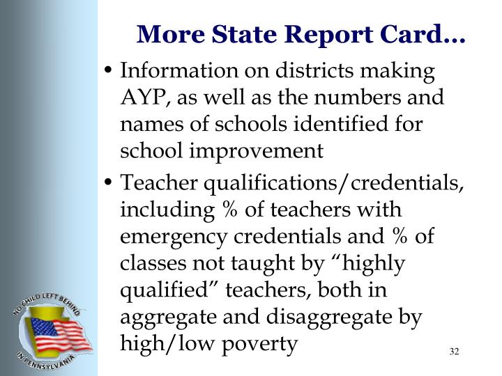 More State Report Card…