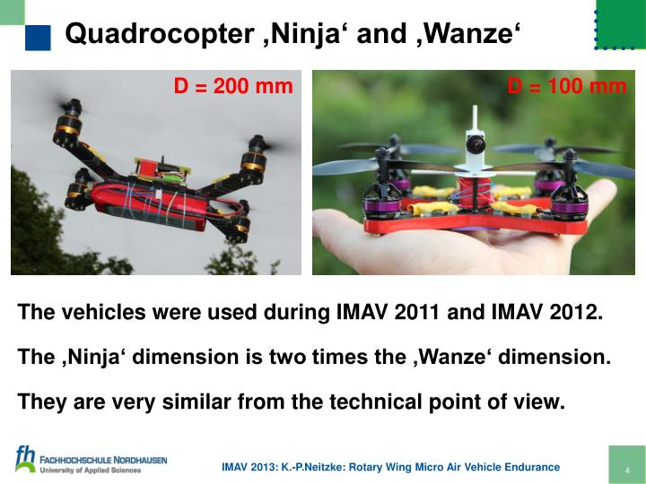 Quadrocopter 'Ninja' and 'Wanze'