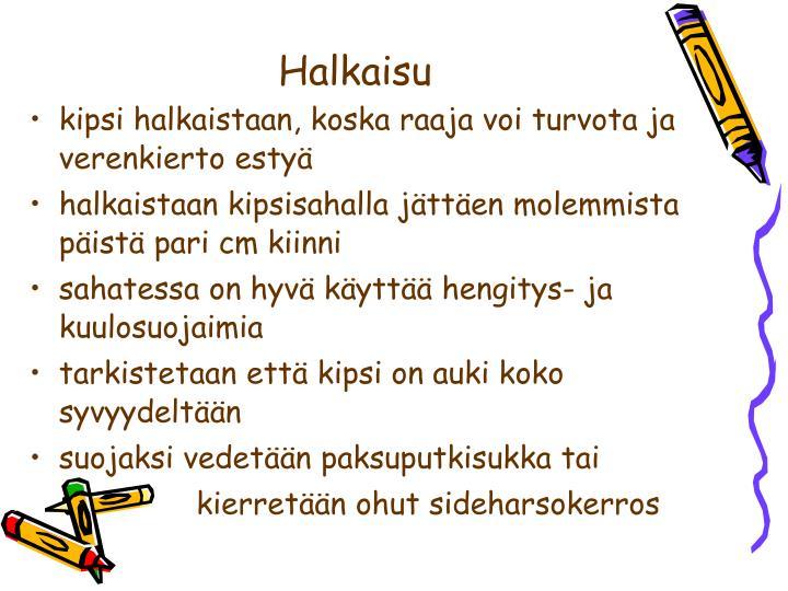 Halkaisu