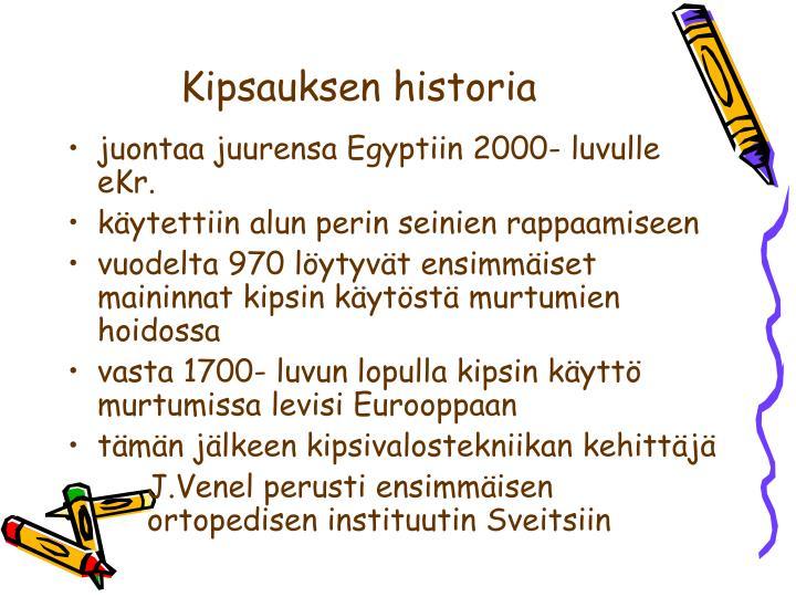 Kipsauksen historia
