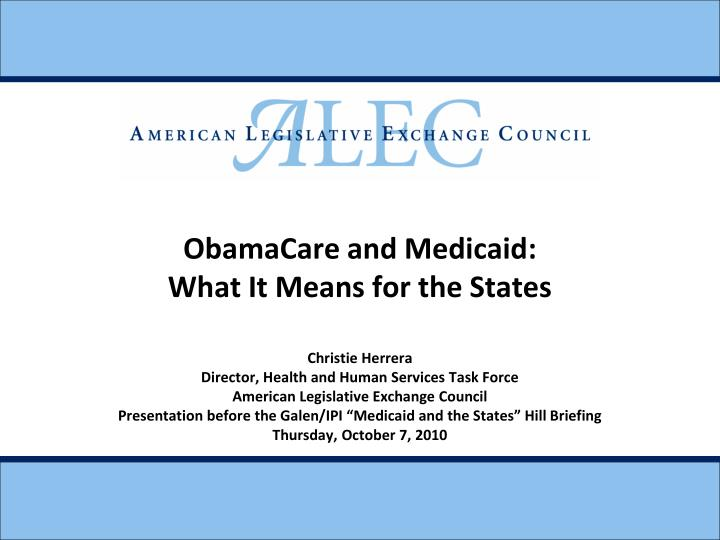 Obamacare and medicaid what it means for the states