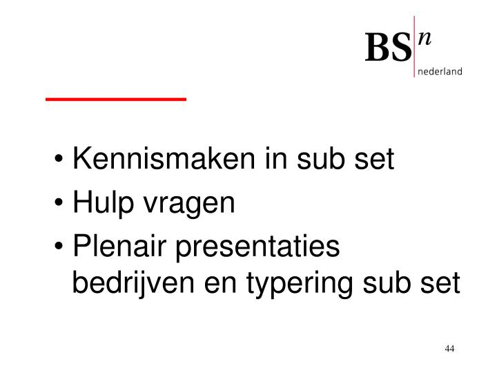 Kennismaken in sub set