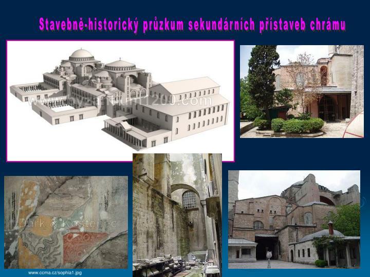 Stavebně-historický průzkum sekundárních přístaveb chrámu