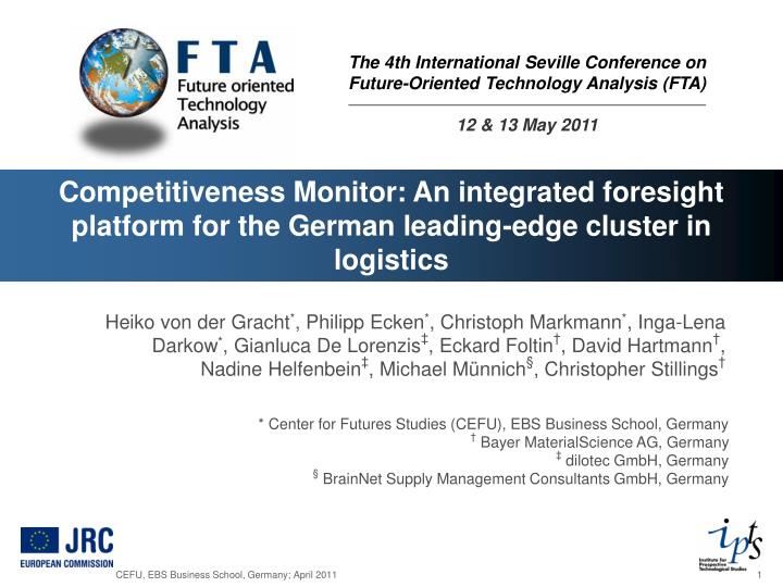 The 4th international seville conference on future oriented technology analysis fta 12 13 may 2011