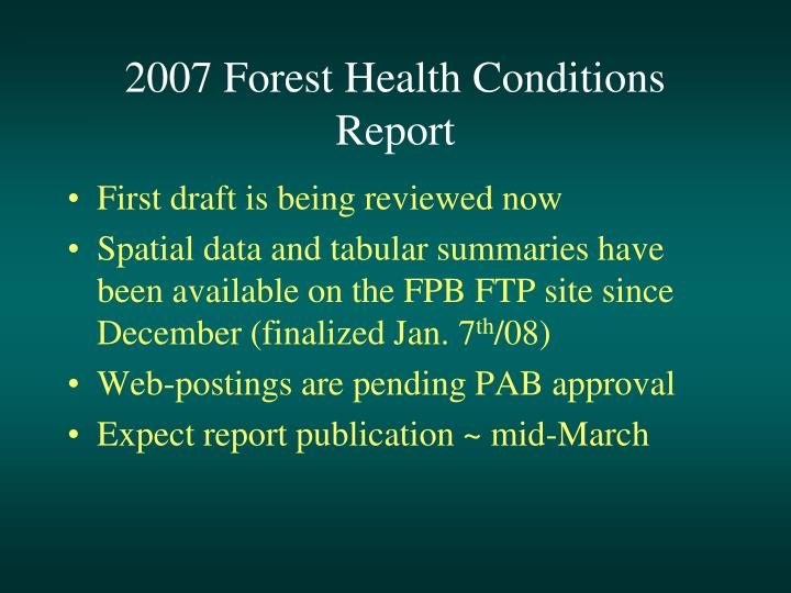 2007 Forest Health Conditions Report
