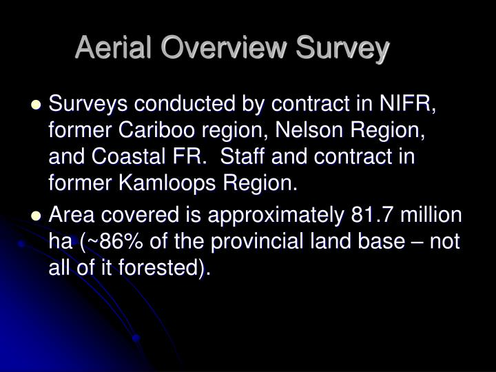 Aerial Overview Survey