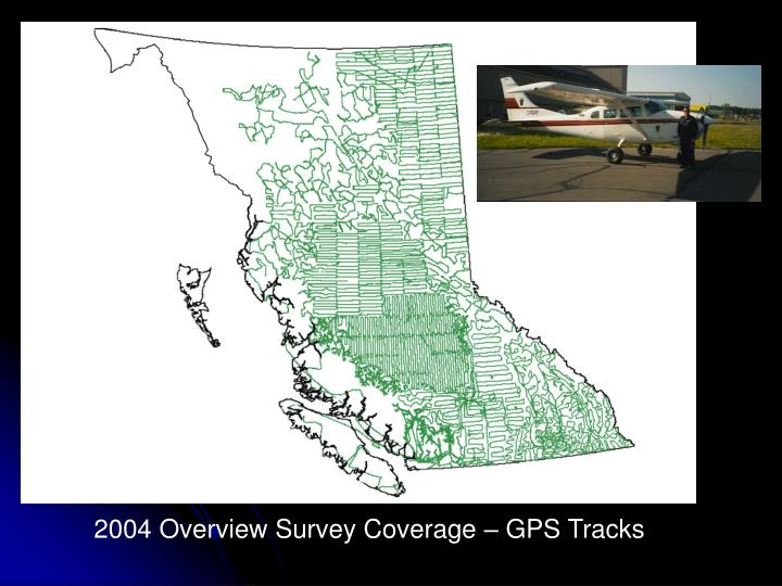 2004 Overview Survey Coverage – GPS Tracks