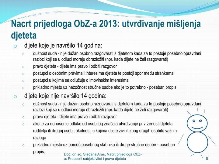 Nacrt prijedloga ObZ-a 2013: utvrđivanje mišljenja djeteta