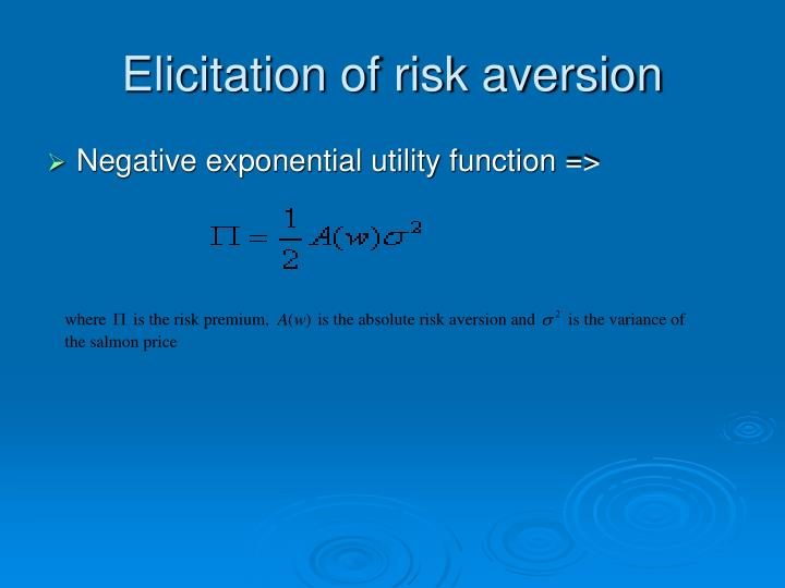 Elicitation of risk aversion