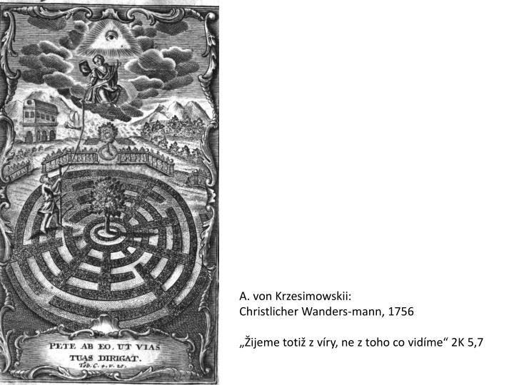 A. von Krzesimowskii: