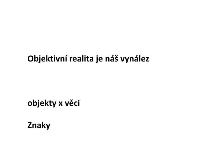 Objektivn realita je n
