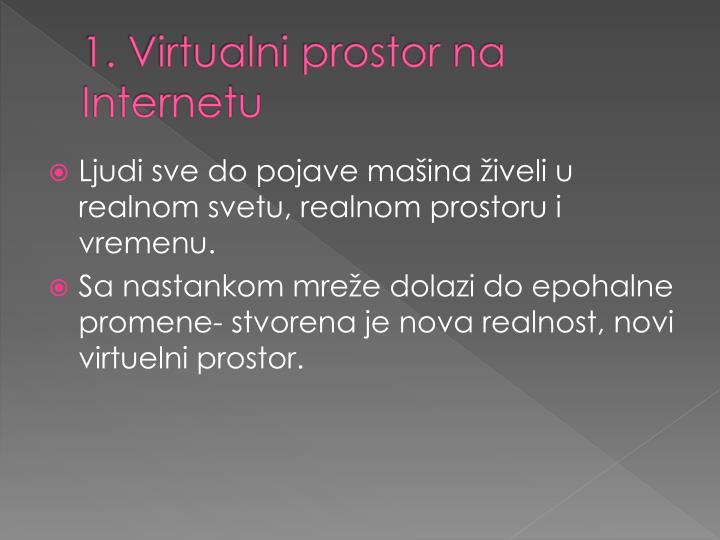 1. Virtualni prostor na Internetu