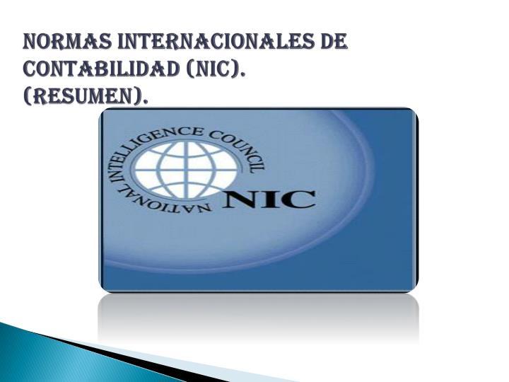 Normas internacionales de contabilidad (NIC).