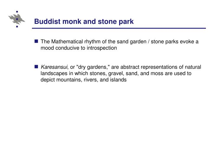 Buddist monk and stone park