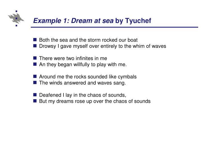 Example 1: Dream at sea