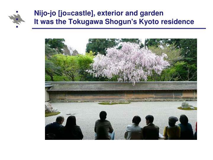 Nijo-jo [jo=castle], exterior and garden