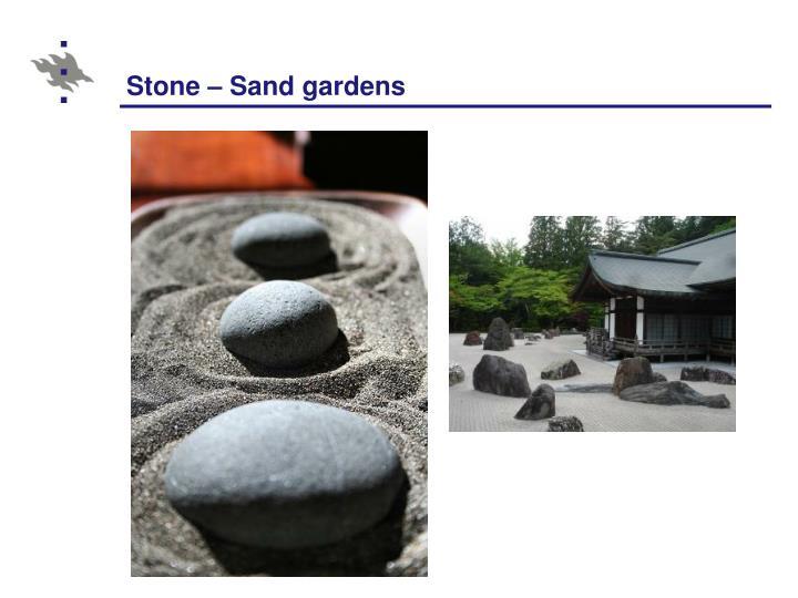 Stone – Sand gardens