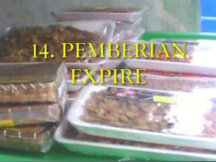 14. PEMBERIAN EXPIRE