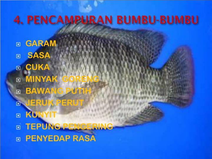 4. PENCAMPURAN BUMBU-BUMBU