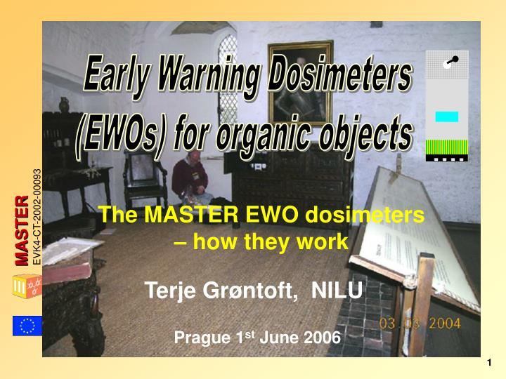 Early Warning Dosimeters