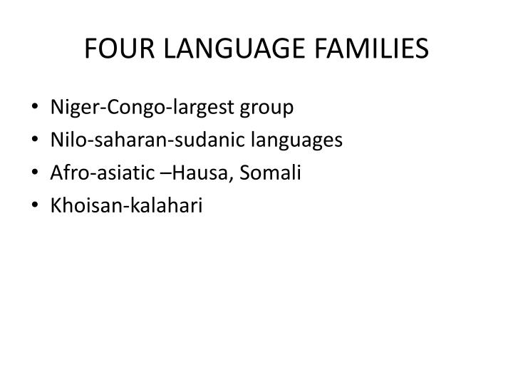 FOUR LANGUAGE FAMILIES