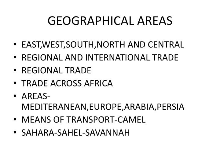 GEOGRAPHICAL AREAS